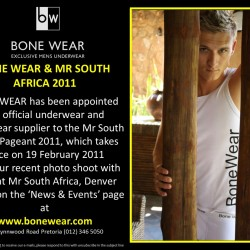 BONE WEAR and Mr South Africa 2011