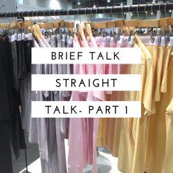 Brief Talk – Straight Talk on Underwear Part 1