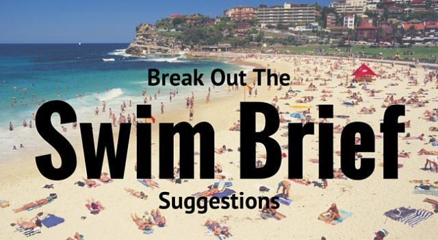 Suggestions To Help Break Out The Swim Brief At The Beach