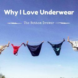 Why I love underwear
