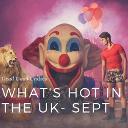 What's Hot In The UK By Deadgoodundies.Com – Autumn Edition