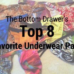 The Bottom Drawer's Top 8 Favorite Underwear Pairs