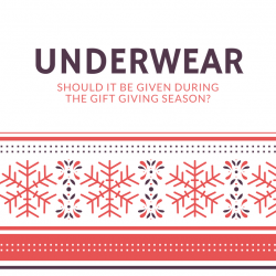 Poll – Do you want to give or be given underwear this Holiday season