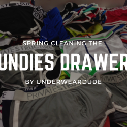 Spring Cleaning your Underwear Drawer