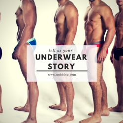 Share your Underwear Journey with UNB