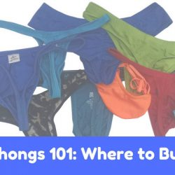 Thongs 101: Where to Buy?
