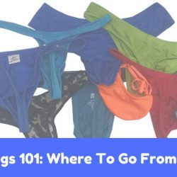 Thongs 101: Where to go from here