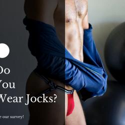 Poll: Do you wear jocks?