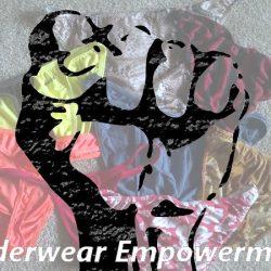 Underwear Empowerment – The Bottom Drawer