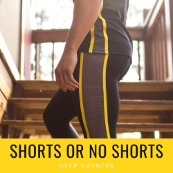 Shorts or not to shorts that is the question in runners