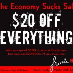 Frivole the Econmy Sucks Sale!