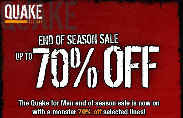 End of Season Sale at Quake for Men