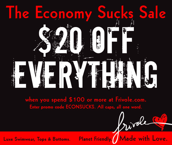 $20 + Furious Sale + Men In Underwear at Frivole