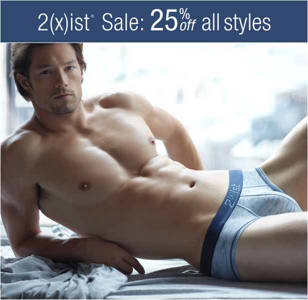2(x)ist Sale Starts Today - 25% Off All Styles at UnderGear