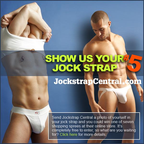 SHOW US YOUR JOCKSTRAP CONTEST #5