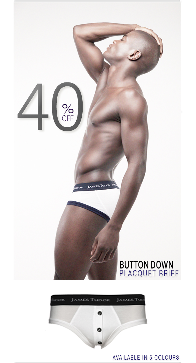 James Tudor 40% off ALL Placquet Briefs