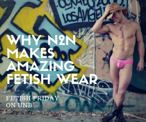 Why n2n makes amazing fetish wear