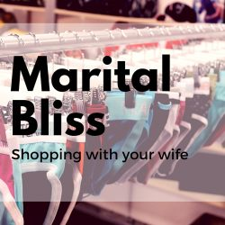 Marital Bliss—Underwear Shopping with Your Wife