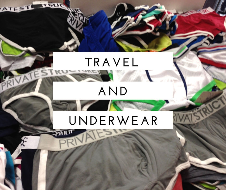 A Journey - Traveling and Underwear