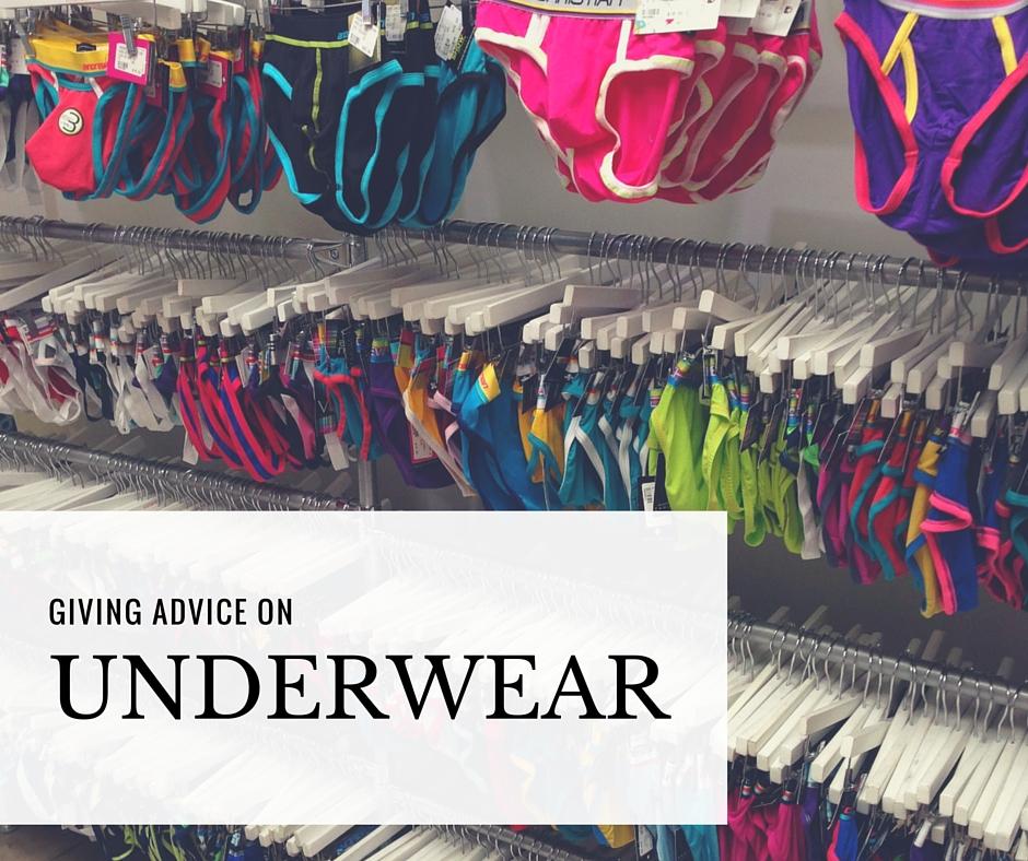 Giving Underwear Advice from an Underwear Authority