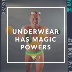 Why Underwear has Magic Powers