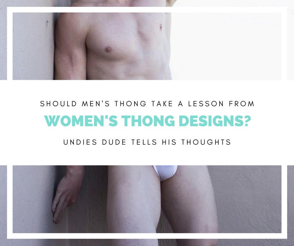 Innovation from the other side: Thongs