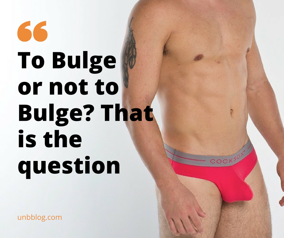 Showing a Bulge? Is it Too Much?