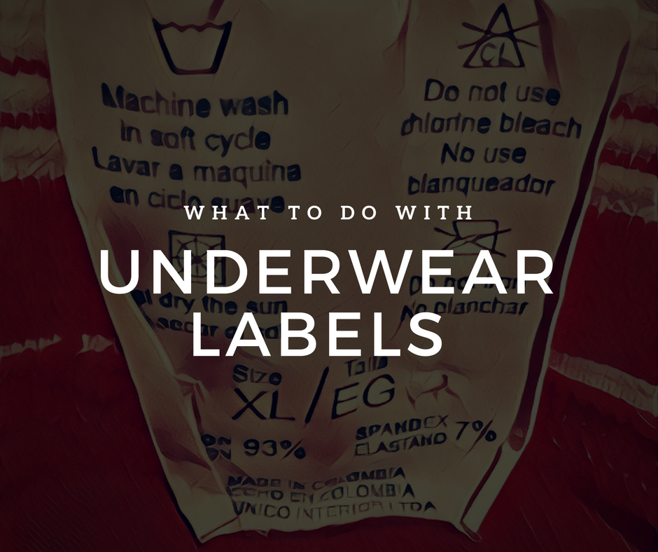 What to do with Underwear Labels