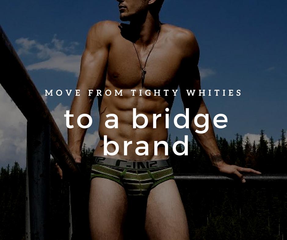 New to Underwear Try a Bridge Brand