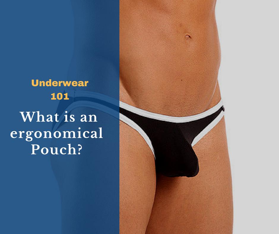 Underwear 101 - What is an Erognomical Pouch?
