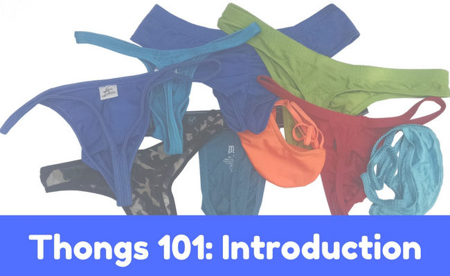 Thongs 101: Introduction