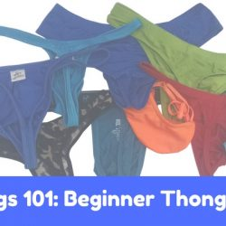 Thongs 101: Beginner Thong Ideas