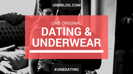 Dating and Underwear - What's the deal?