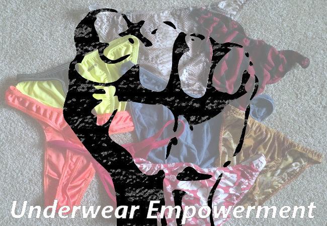 Underwear Empowerment - The Bottom Drawer