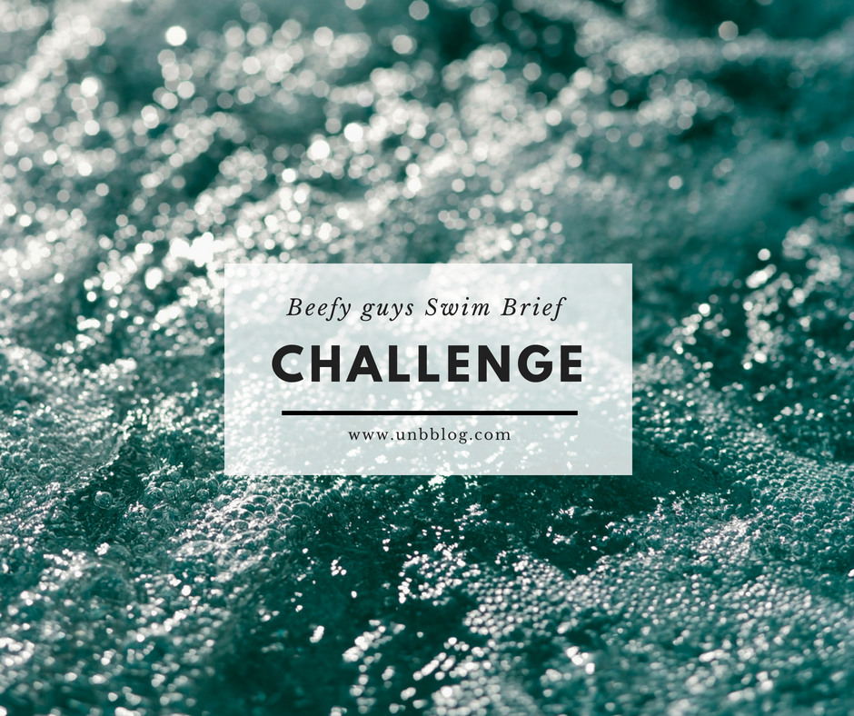 Swim Brief Challenge for Beefy Guys