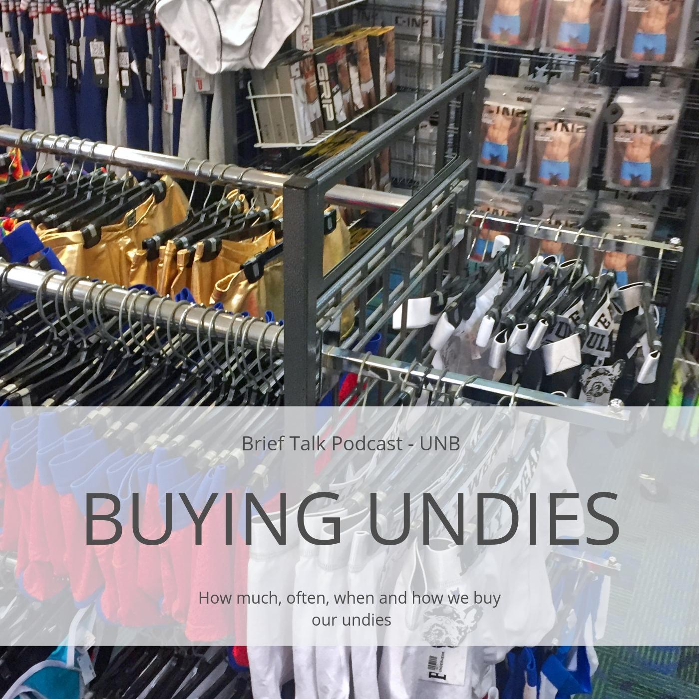 Brief Talk Podcast - Buying Underwear
