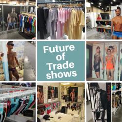 The future of Underwear Trade Shows