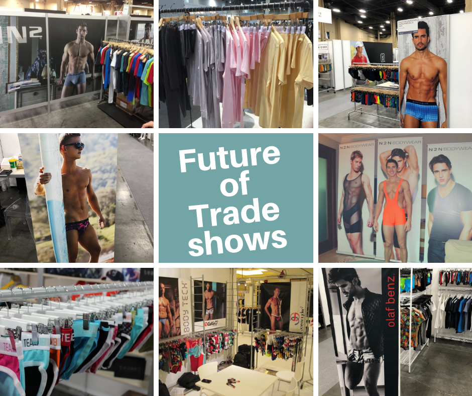 The future of Underwear Trade Shows