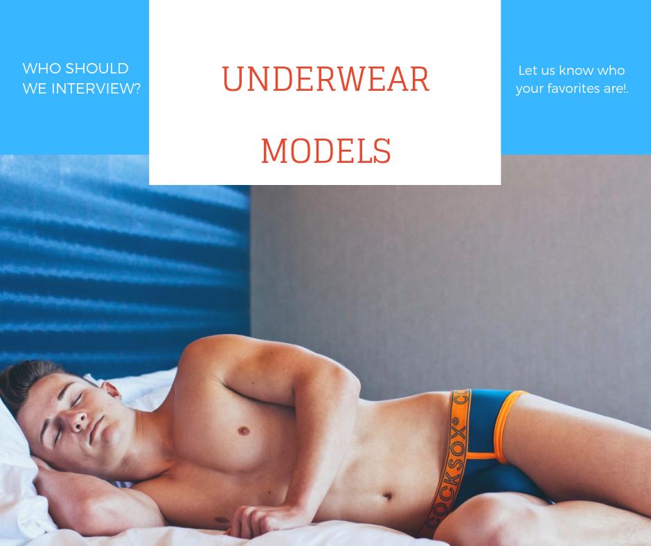 Which Underwear Models should we Interview?