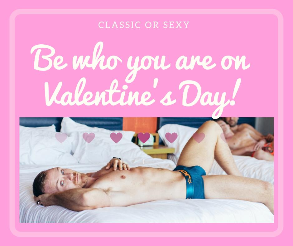 Valentine's Day - Go Classic or Sexy?