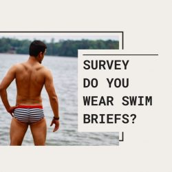 Do you wear swim briefs? Survey Results