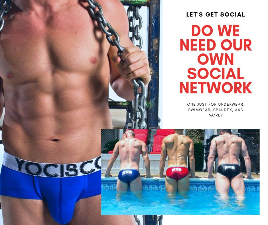 Do we need an underwear-gear Social network?
