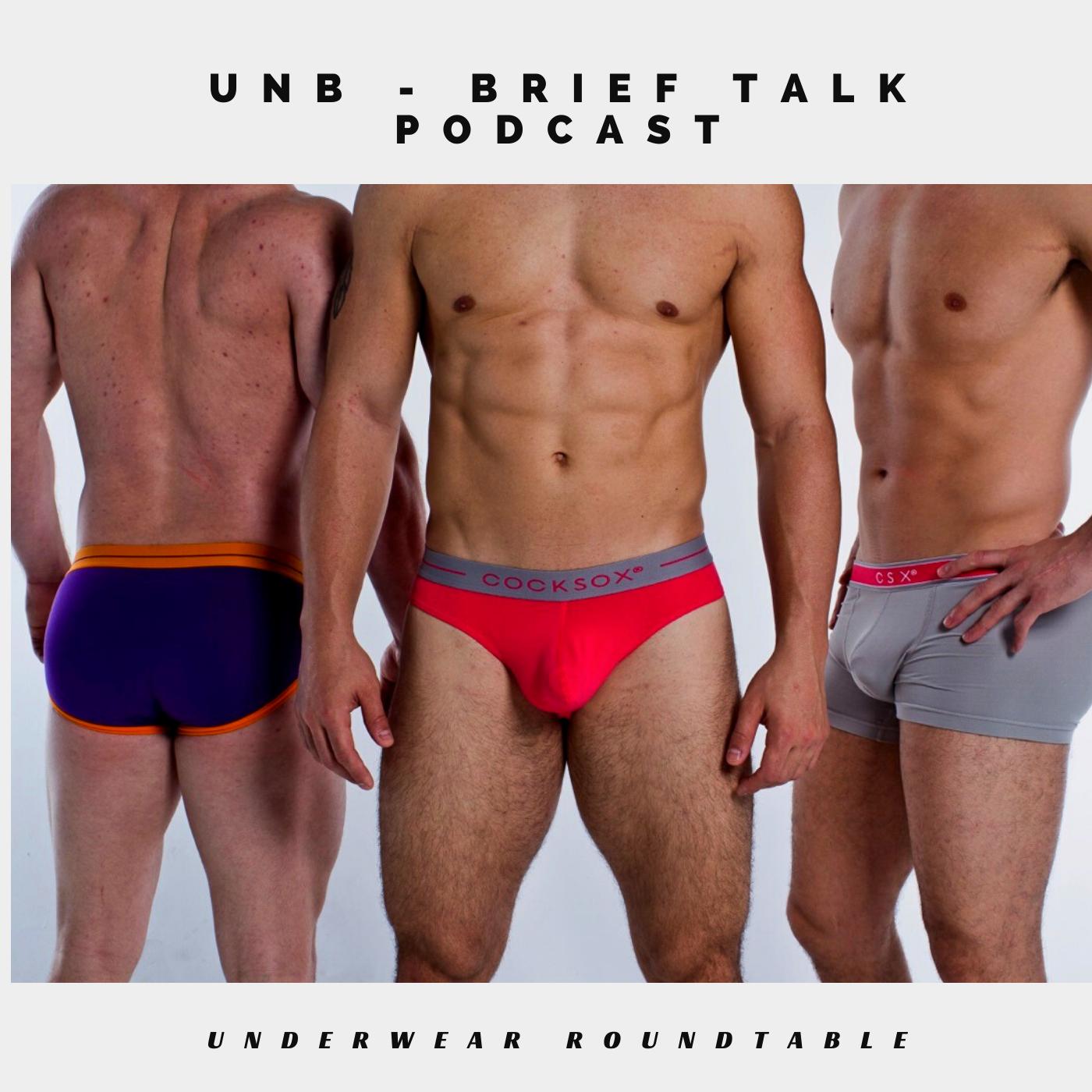 Brief Talk Podcast - Underwear Roundtable