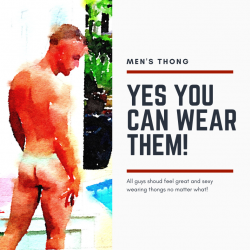Thongs, YES YOU CAN WEAR THEM!