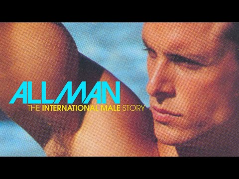 ALL MAN: The International Male Story - Trailer