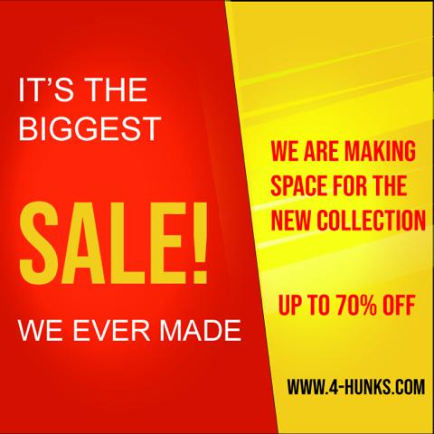 HUGE sale at 4 Hunks!
