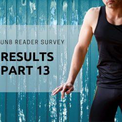 UNB Reader Survey Results Part 13