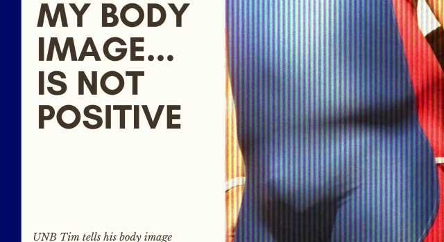 My Body Image…Is Not Postive