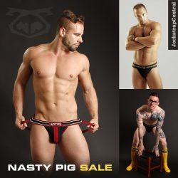 Nasty Pig Sale at Jockstrap Central