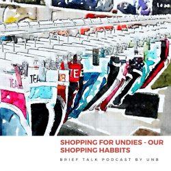 BRIEFTALK Podcast: Underwear Shopping